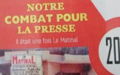 """20 ans du quotidien Matinal: Lancement samedi prochain de l'ouvrage """"Notre Combat pour la Presse  """""""